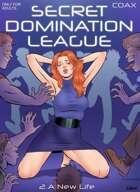 Secret Domination League #2