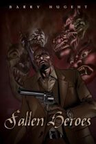 Unseen Shadows: Fallen Heroes