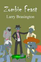 Zombie Feast:Anthology of Short Stories