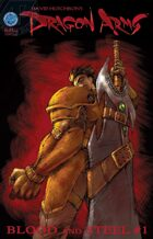 Dragon Arms I: Blood and Steel #1