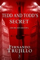 Tedd and Todd's secret
