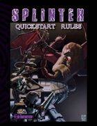 Splinter Quick Start Rules
