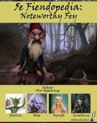5e Fiendopedia: Noteworthy Fey