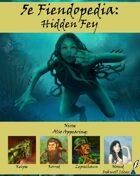 5e Fiendopedia: Hidden Fey