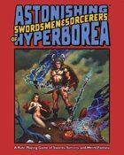 Astonishing Swordsmen & Sorcerers of Hyperborea (Original Edition)