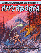Astonishing Swordsmen & Sorcerers of Hyperborea (Compleat Second Edition)