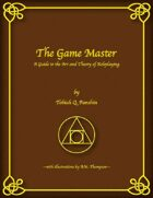 The Game Master: A Guide to the Art and Theory of Roleplaying