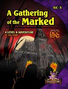 A Gathering of the Marked (DCC RPG)