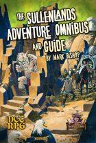 The Sullenlands Adventure Omnibus & Guide (DCC)