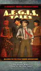 A.E.G.I.S. Tales Radio Adventures Vol. 2