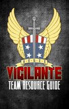 AEGIS Vigilante Team Resource Guide - for Airship Daedalus RPG