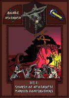Roads of Apocalypse (4th ed.) - Set 2: Church of Apocalypse Marked Bonecrushers