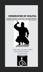 Conservation of Ninjutsu: Choose Your Destiny