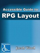 Accessible Guide to RPG Layout