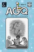 Accessible Gaming Quarterly Year 1 Anthology