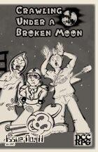 Crawling Under A Broken Moon fanzine issue #11 (DCC)