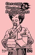 Crawling Under A Broken Moon fanzine issue #12 (DCC)