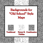 "Backgrounds for ""Old School"" Style Maps"