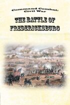 Command Combat: Civil War - The Battle of Fredericksburg