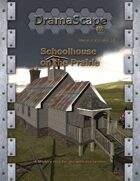 Schoolhouse on the Prairie