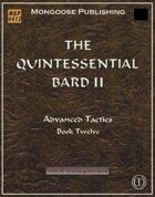 The Quintessential Bard II