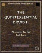 The Quintessential Druid II