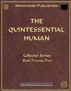 The Quintessential Human