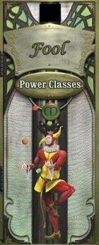 Power Class Fool