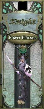 Power Class Knight