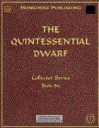 The Quintessential Dwarf