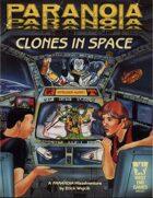 Clones in Space