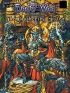The Drow War: Book 1 - The Gathering Storm