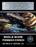 Foreven Worlds Single Ship: Fessor Cargo Multipurpose Ship (MGT 2e)