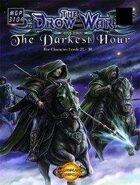 The Drow War: Book 3 - The Darkest Hour