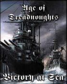 Victory at Sea: Age of Dreadnoughts