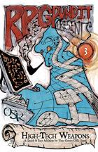 RPGPundit Presents #3: High-Tech Weapons