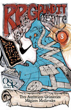 RPGPundit Presents #8: 3 Medieval-Authentic Magical Grimoires (Spanish)