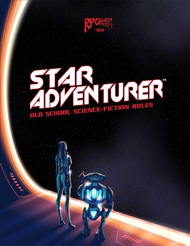 RPGPundit Presents #100: Star Adventurer