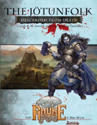 THE JÖTUNFOLK A Guide to the Jötunfolk of Rhune: Dawn of Twilight