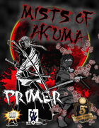 The Mists of Akuma - Primer