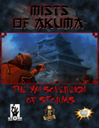 Mists of Akuma: The Yai Sovereign of Storms