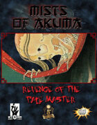 Mists of Akuma: Revenge of the Pale Master
