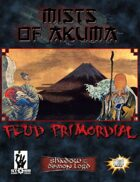 Mists of Akuma: Feud Primordial (Shadow of the Demon Lord)