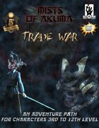 Mists of Akuma: Trade War Adventure Path (5E)