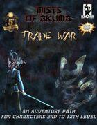 Mists of Akuma: Trade War Adventure Path (5E)