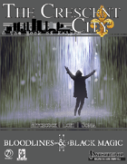 Bloodlines & Black Magic: The Crescent City
