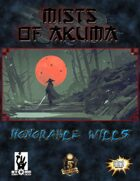 Mists of Akuma: Honorable Wills