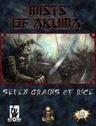 Mists of Akuma: Seven Grains of Rice