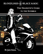 The Neophyte's Guide to the Invisible