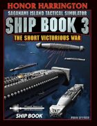 Saganami Island Tactical Simulator: Ship Book 3 - Ship Book